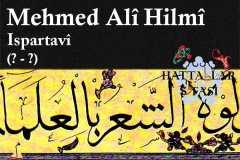 Hattat Ispartalı Mehmed Ali Hilmi Efendi, Hayatı ve Eserleri