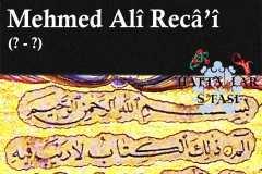 Hattat Mehmed Ali Recai Efendi, Hayatı ve Eserleri