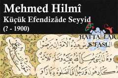 küçük-efendizade-seyyid-mehmed-hilmi-efendi-hat-eserleri-galerisi