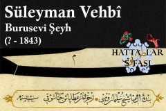 Hattat Bursalı Şeyh Süleyman Vehbi Efendi, Hayatı ve Eserleri