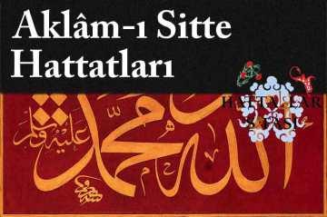 türk-aklam-ı-sitte-hattatları